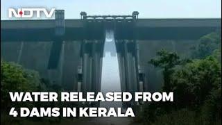 Gates Of Kerala Dams Opened After Heavy Rain
