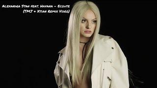 Скачать Alexandra Stan Feat Havana Écoute TMJ Xtian Remix Video