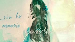 Yuridia - Sin la Memoria
