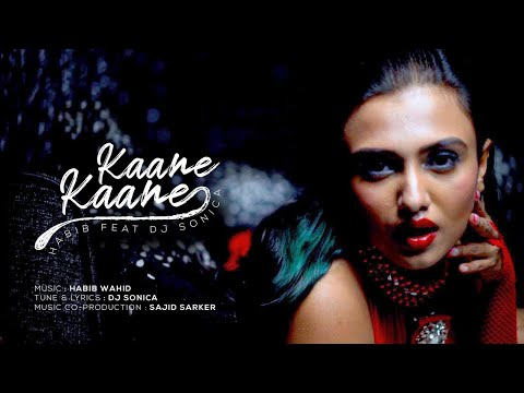 Kaane Kaane Mp3 Song Lyrics (কানে কানে) Habib Wahid, DJ Sonica