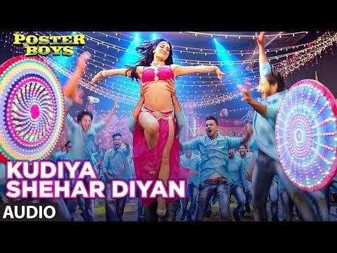 Kudiya Shehar Diyan Audio Song   Poster Boys   Sunny Deol, Bobby Deol, Shreyas Talpade, Elli AvrRam