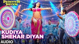 Kudiya Shehar Di  Audio Song | Poster Boys | Sunny Deol, Bobby Deol, Shreyas Tal …