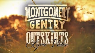Montgomery Gentry - Outskirts (Official Lyric Video) YouTube Videos