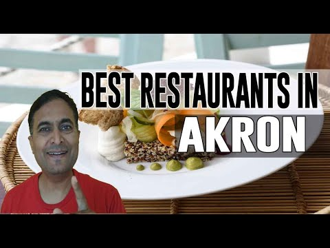 Best Restaurants & Places To Eat In Akron, Ohio OH