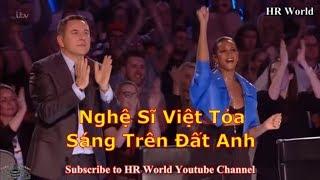 [Eng-Vietsub] Tự hào nghệ sĩ Việt tỏa sáng trên đất UK: Anh em Hoàng Tử Xiếc Việt Nam chinh phục BGT