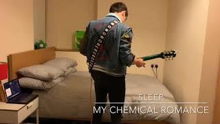 Sleep (My Chemical Romance) Guitar Cover