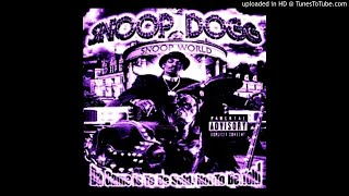 Snoop Dogg - Ain't Nut'in Personal Slowed Down