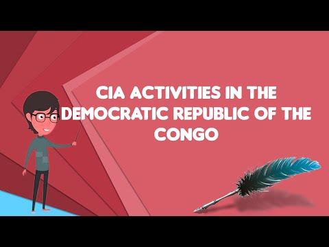 What is CIA activities in the Democratic Republic of the Congo from YouTube · Duration:  2 minutes 37 seconds