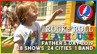 A Grateful Dead Father's Day at The Rock and Roll Playhouse | 6/16/19