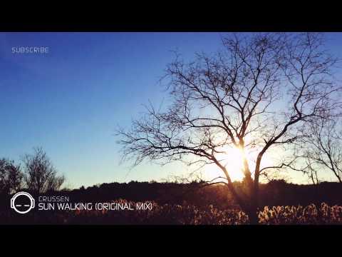 Crussen - Sun Walking (Bootleg)