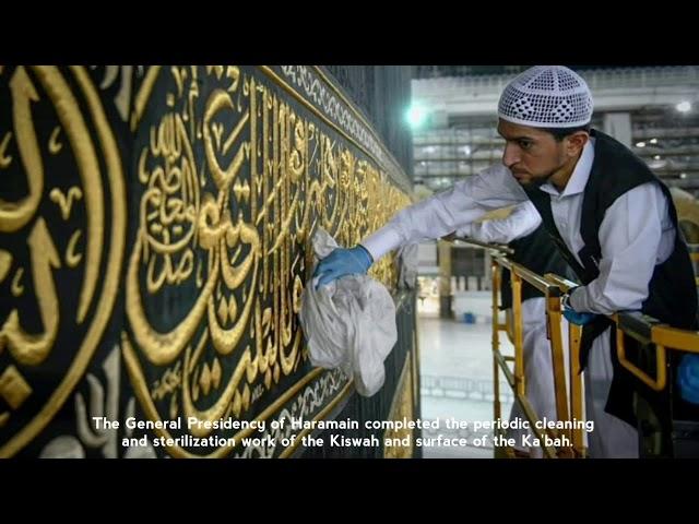 COVID-19: Pembersihan & pensterilan berkala Kiswah, permukaan Kaabah & Masjidil Haram dipergiatkan