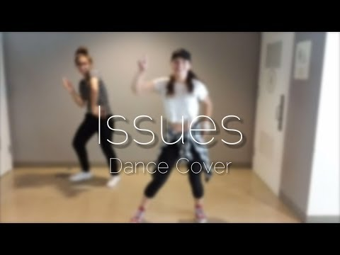 Issues Delgrosso Remix by Julia Michaels  Choreographed by Janna Hamade  CoverCrazy