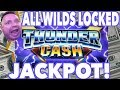 Jackpot Handpay ALL WILDS LOCKED THUNDER CASH JACKPOT