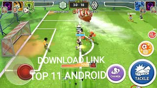 TOP 11 INAZUMA ELEVEN similar ultimate soccer android game players have magical skill free downloa
