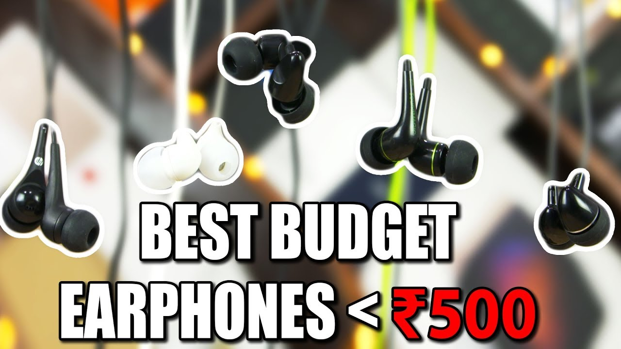 8ab33f87ff2 Top 5 Budget Earphones under 500 Rupees! - YouTube