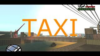 Пародия Такси в Gta San Andreas(2017)
