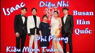 Diệu Nhi, Isaac, Kiều Minh Tuấn, Phi Phụng  dự Liên hoan phim ở Busan Hàn Quốc