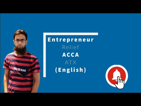 Entrepreneur Relief (ACCA ATX): Chargeable gain Relief