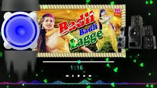 Badle Badle lage hariyanvi DJ Re_mix song \\ Sapna chodhri || download.com Dj Raju Pipra Bijwar