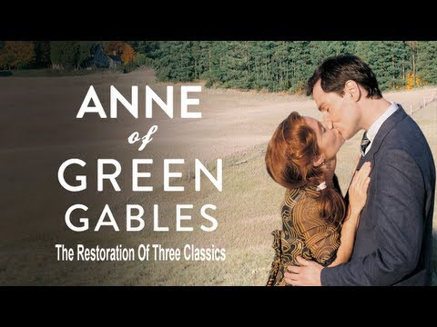 Anne of Green Gables: The Restoration of Three Classics