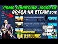 Como Ganhar Jogos de Graça na Steam em 2018 ''Gta V, Cs Go, BattleGrounds, Skins  ! ‹ Ricken ›