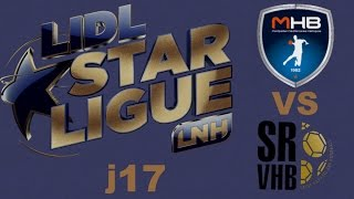 Montpellier VS Saint-Raphaël Handball LIDL STARLIGUE j17