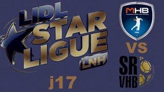 Montpellier VS Saint-Raphaël Handball LIDL STARLIGUE j17