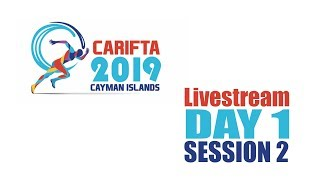 Cayman CARIFTA 2019 Day 1 livestream