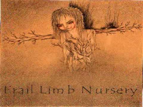 FRAIL LIMB NURSERY - MISCARRIED