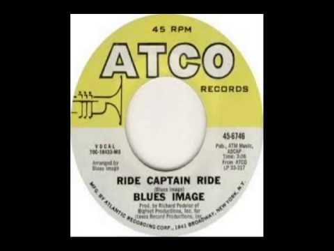 Blues Image - Ride Captain Ride (1970)
