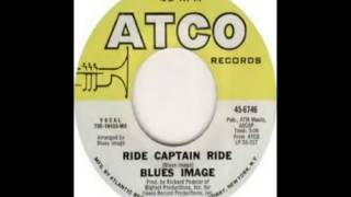Blues Image Ride Captain Ride Single Lp Version