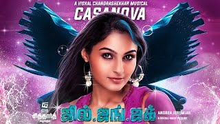 Casanova Official Lyric Video | Jil Jung Juk | Siddharth | Andrea Jeremiah | Vishal Chandrashekhar