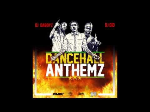 DJ Did & DJ Daboyz - Dancehall Anthemz Mix CD - 2015
