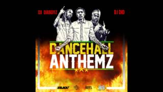 DJ Did & DJ Daboyz - Dancehall Anthemz Mix CD - 2015