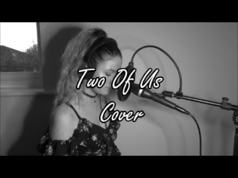 Louis Tomlinson - Two Of Us (Cover)
