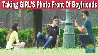 Taking GIRL'S Photo In Front Of  Boyfriend| Pranks In India| Epic Reactions| By TCI