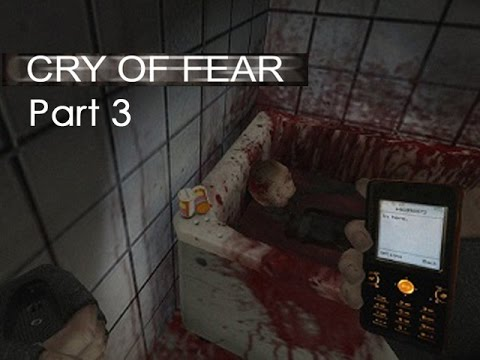 Cry of Fear |Part 3| Keep on movin