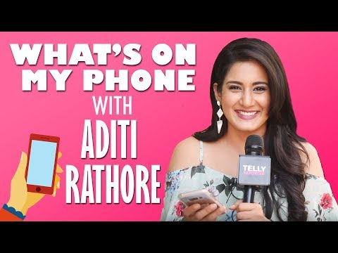 What's On My Phone With Aditi Rathore | Telly Reporter Exclusive thumbnail