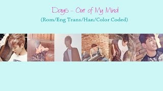 DAY6 - Out of My Mind (이상하게 계속 이래)  Lyrics [Han/Eng Sub/Rom/color coded]