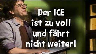 Nils Heinrich – Der ICE ist zu voll und fährt nicht weiter