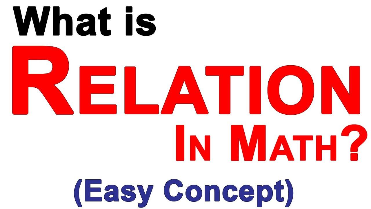 Relations in mathematics youtube relations in mathematics buycottarizona