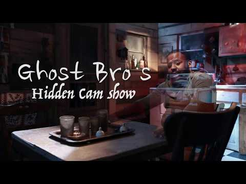 GHOST BRO'S HIDDEN CAM SHOW