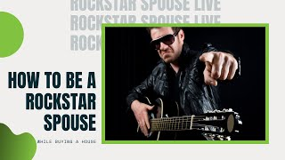 How to be Rockstar Spouse While Buying a House - Boston Mortgage Expert