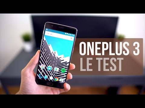 ONE PLUS 3 : LE TEST !