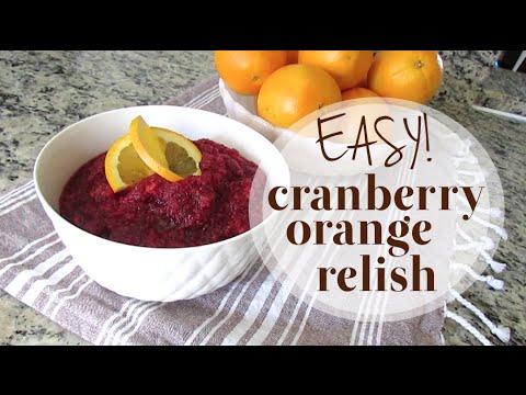 Cranberry Orange Relish Recipe   Thanksgiving Menu Collab