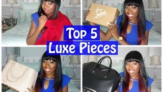 Top 5 Luxe Pieces   Duchess of Fashion