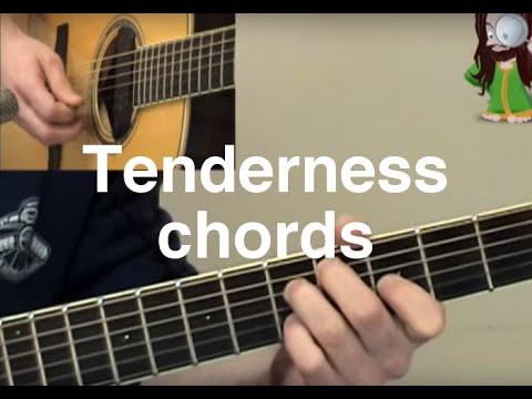 Tenderness Chords Youtube