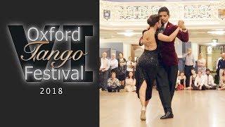 Oxford Tango Festival 2018 - Dante Culcuy and Veronica Vazquez