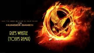 Repeat youtube video The Hunger Games - Rue's Whistle (Yosh's Remix)