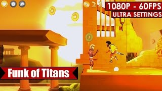 Funk of Titans gameplay PC HD [1080p/60fps]